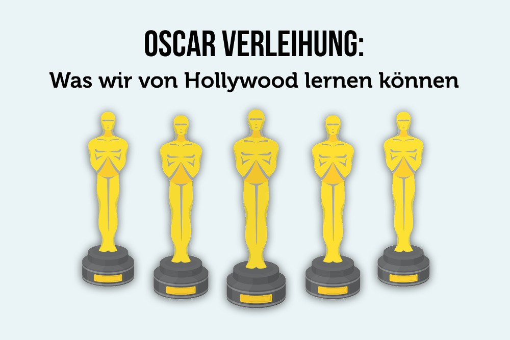 Oscar Verleihung: Lernen von Hollywood