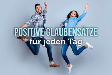 Positive Affirmationen: Motivationskick für jeden Tag