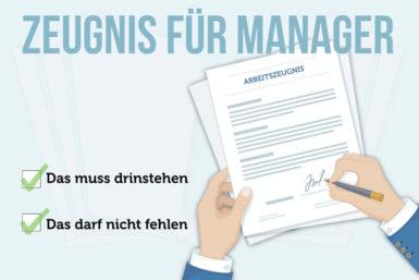 Arbeitszeugnis Manager: Was muss drinstehen?