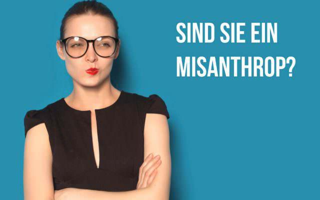 Misanthrop Misanthropie Krankheit Ursachen Menschenhasser Test Negatives Weltbild