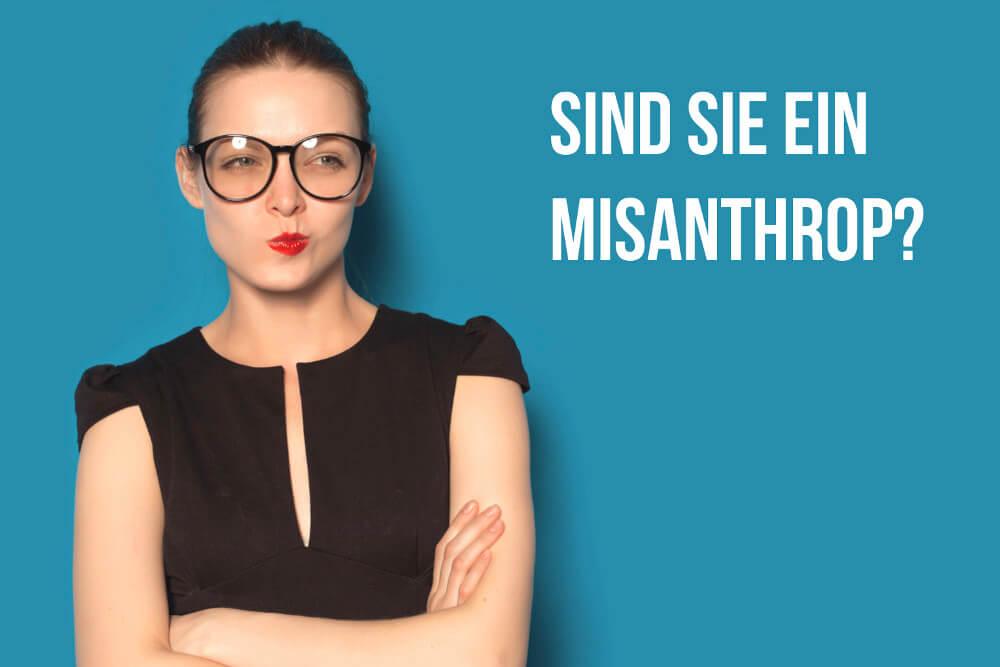Misanthrop: Wie sehr uns das negative Weltbild schadet