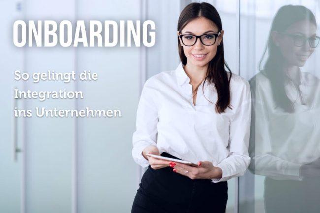 Onboarding: Konzept, Checkliste, Tipps
