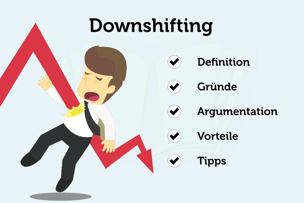 Rückschritt Downshifting Tipps Beispiel Gründe