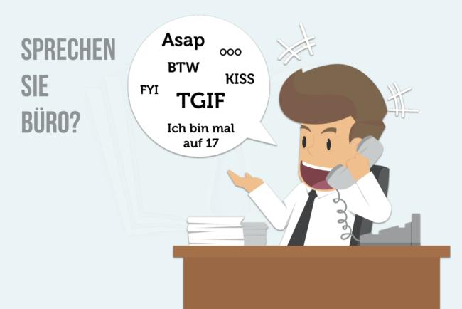 Bürosprache: Sprechen Sie Büro?