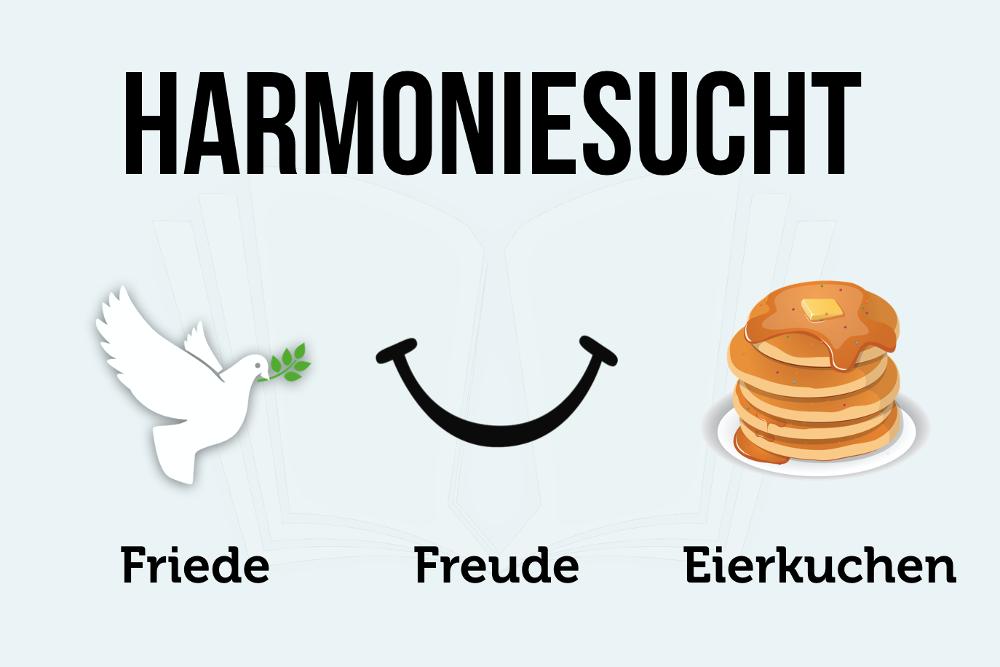 Harmoniesucht: Es muss nicht immer harmonisch sein