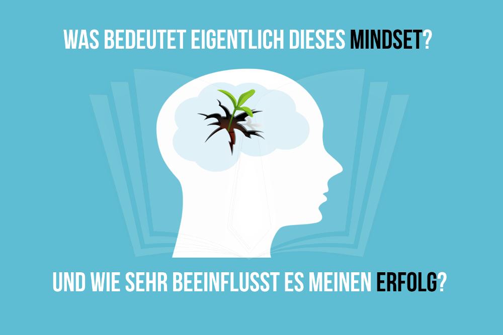 Mindset: Was ist das und wie erfolgreich macht es?