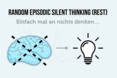 Random Episodic Silent Thinking: Geistesblitz durch Zerstreuung