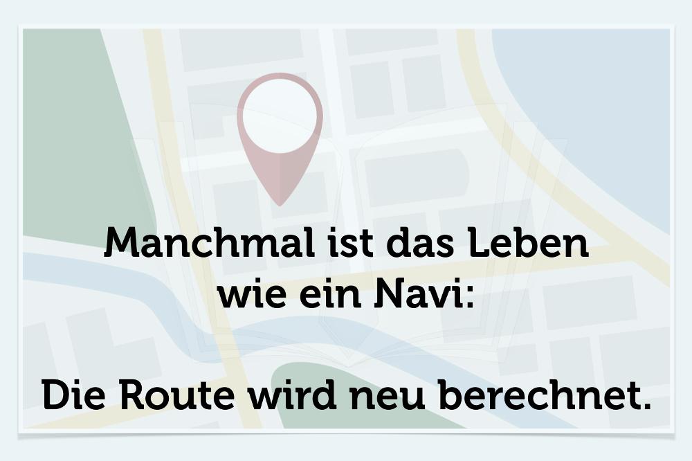 Wendepunkte Leben Navi Spruch