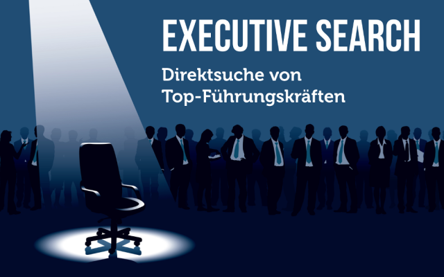 Executive Search Direktsuche Top Manager Personalsuche