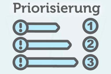 Priorisierung: So einfach ist das mit Prioritäten!