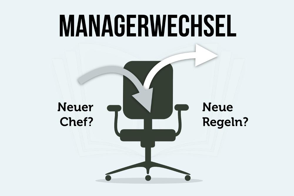 Managerwechsel: Was tun bei einem neuen Chef?