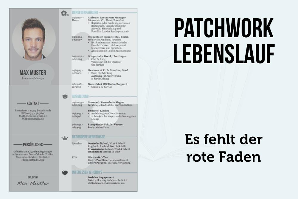 Patchwork Karriere Lebenslauf Brueche Luecken Stationen