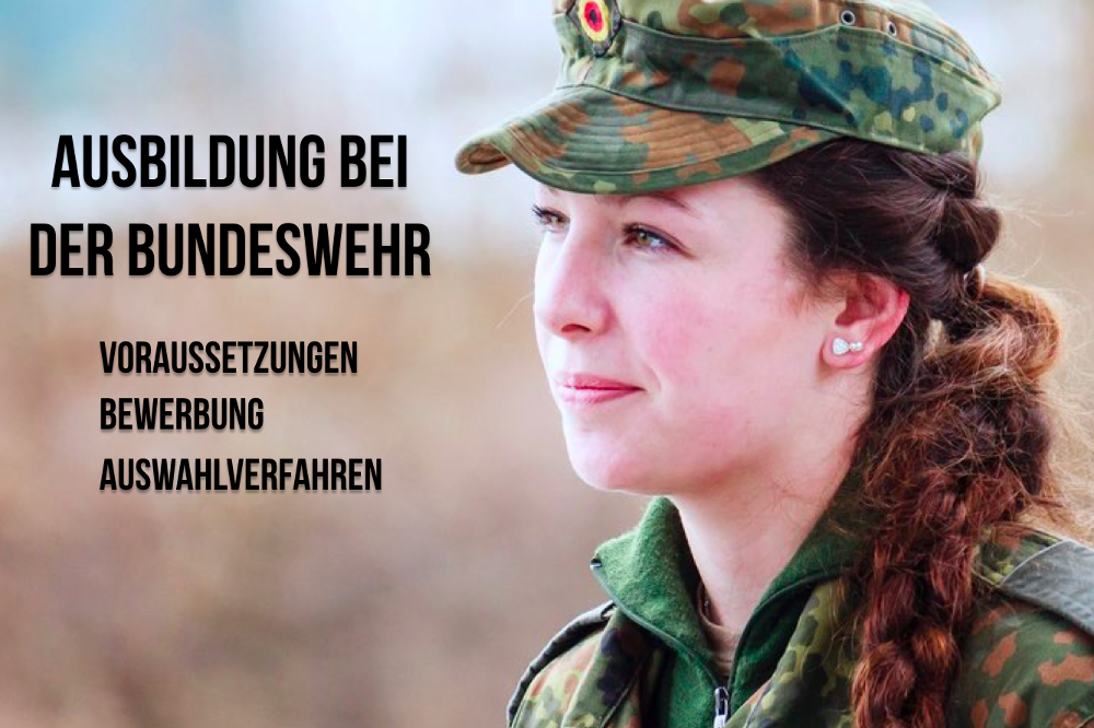 Bundeswehr Ausbildung Voraussetzungen 2017 2018 Frau