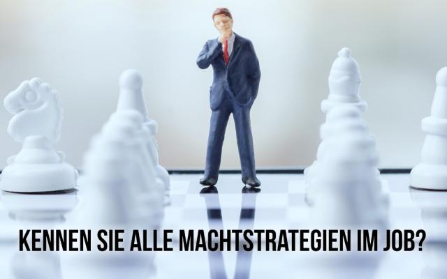 Machtstrategien Macht Machtspiele Job Buero