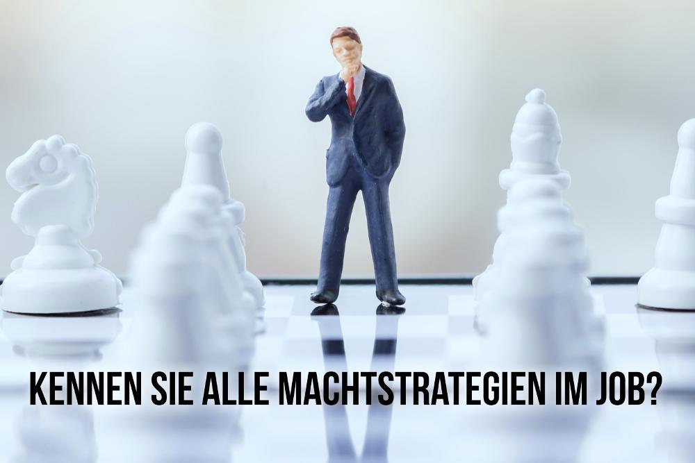Machtstrategien: Die häufigsten im Job