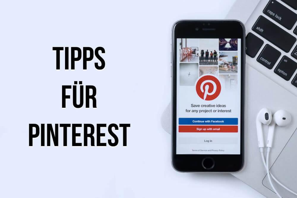 Pinterest: Tipps und Tricks für mehr Reichweite