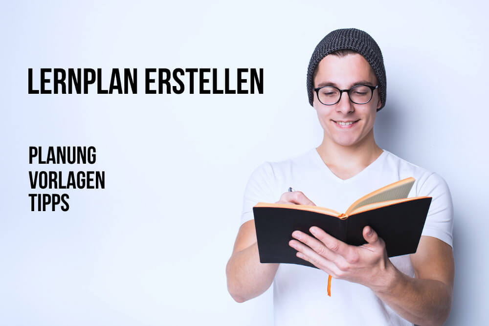 Lernplan erstellen: Entspannter lernen
