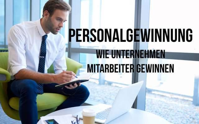Personalgewinnung Definition Instrumente Massnahmen Strategie Personalbeschaffung Synonym