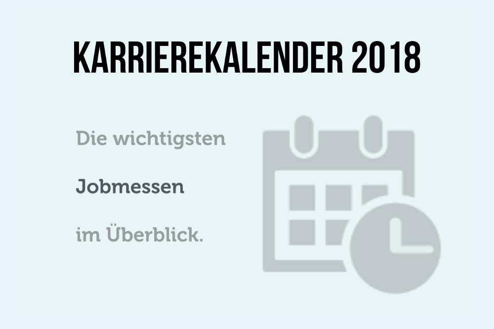 Karrierekalender 2018: Jobmessen im Juli, August und September