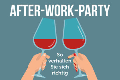 After-Work-Party: So verhalten Sie sich korrekt