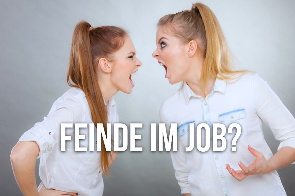 Feinde: Kontrahenten im Job