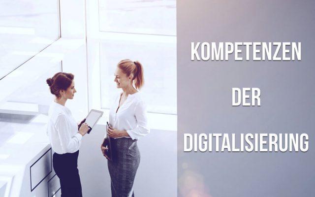 Gefragte Kompetenzen der Digitalisierung Faehigkeiten digital