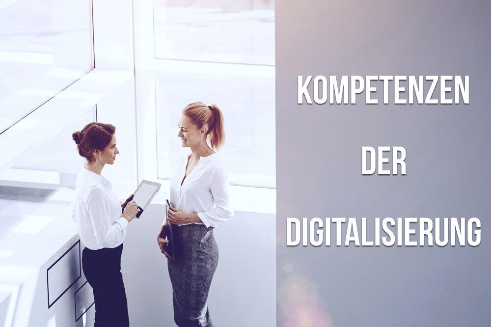 Gefragte Kompetenzen der Digitalisierung