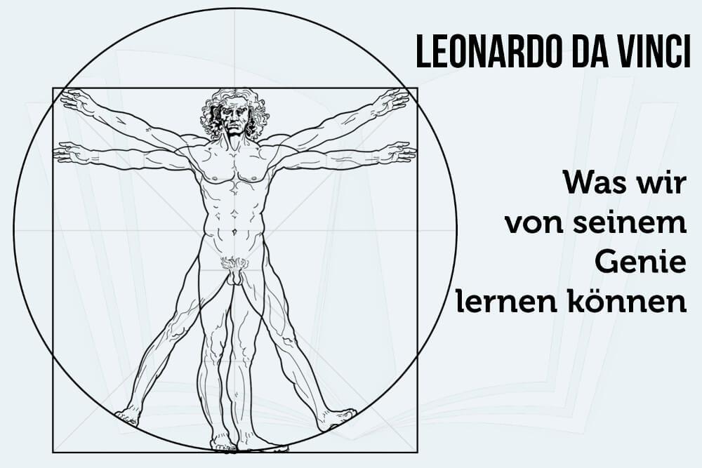 Leonardo da Vinci: Seine Biographie, Erfindungen, Lektionen ...