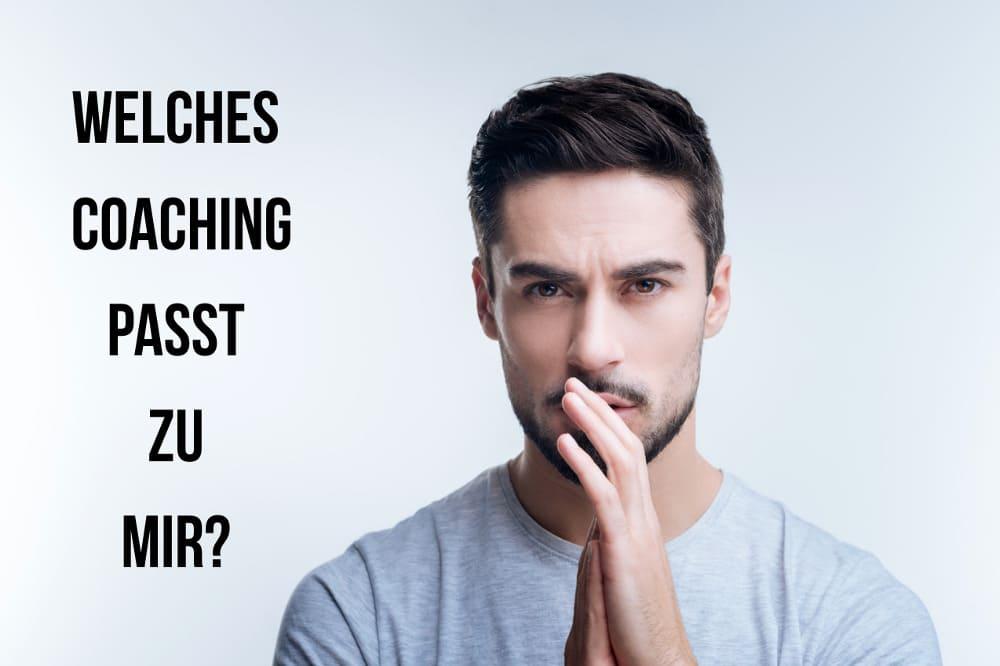 Welches Coaching passt zu mir? Coachingarten und Tipps