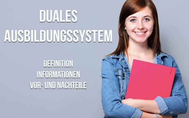 Duales Ausbildungssystem Vor und Nachteile Berufe Definition