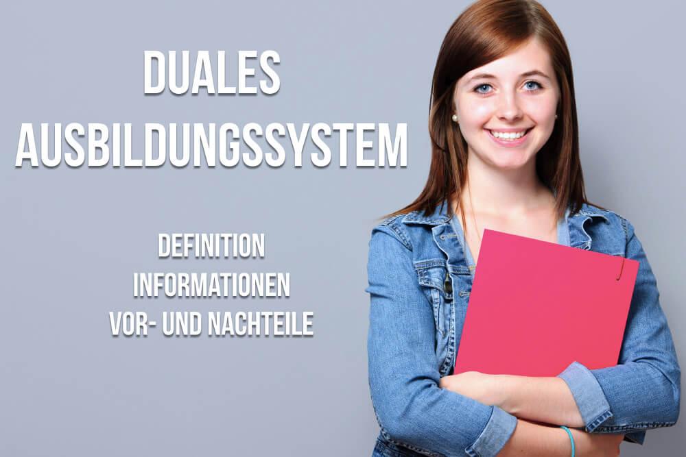 Duales Ausbildungssystem: Vor- und Nachteile