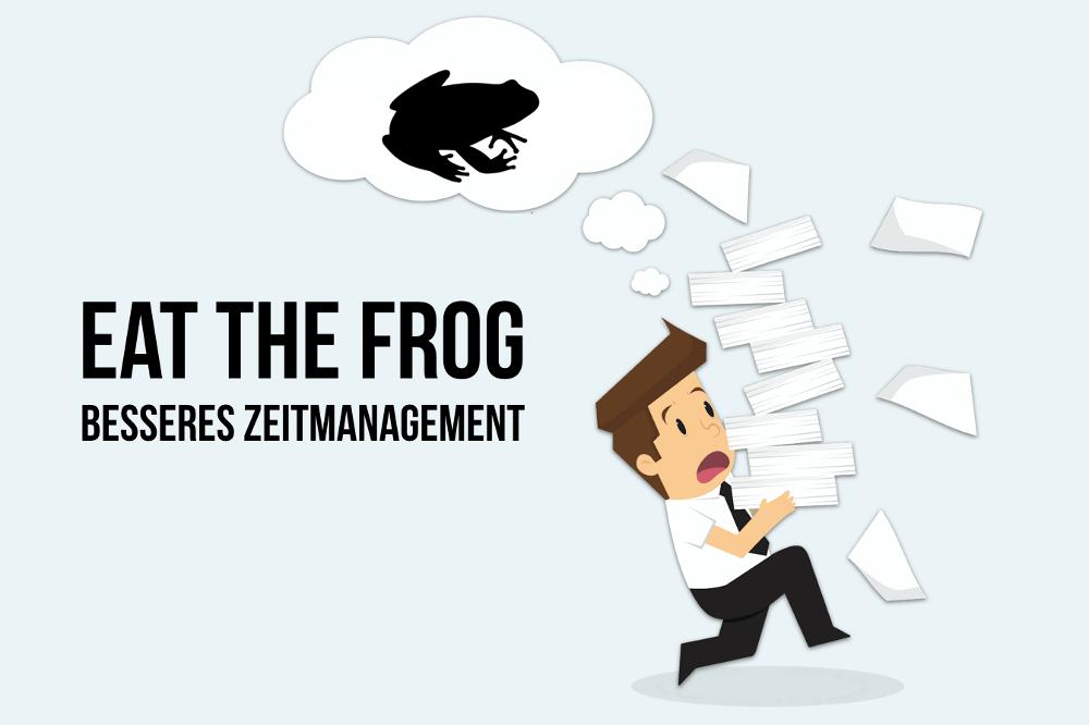 Eat the Frog: Besseres Zeitmanagement