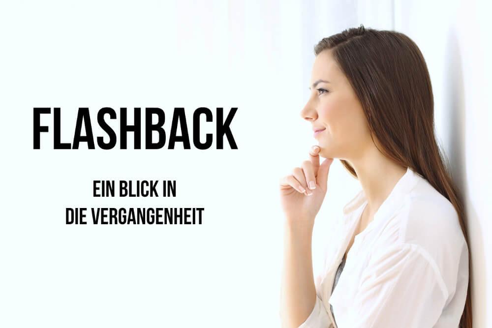 Flashback: Erinnerungen und Emotionen