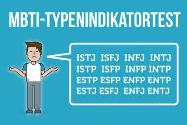 MBTI: Der Typenindikatortest im Test