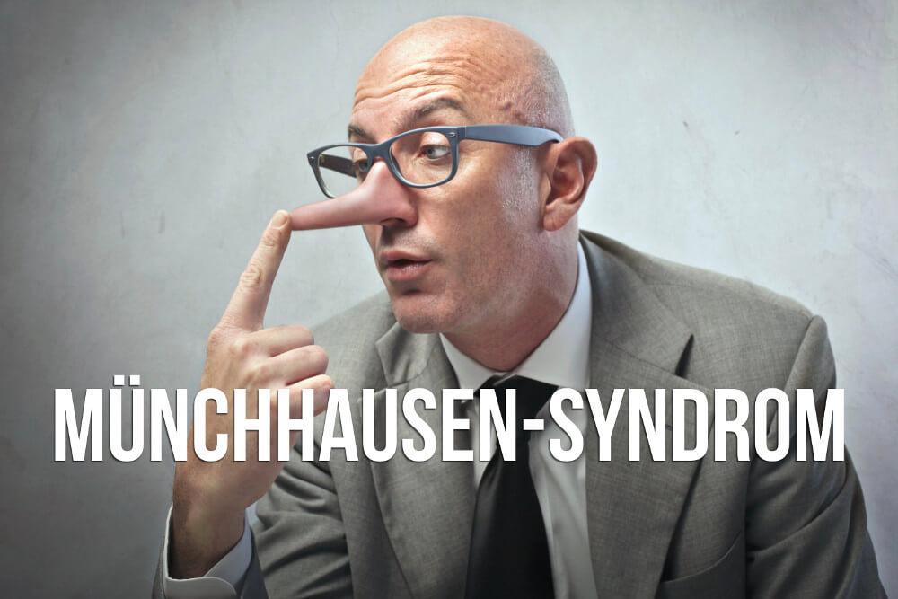 Muenchhausen Syndrom Stellvertreter Tiere ICD 10 artifizielle Stoerung Luegen Baron bei Erwachsenen Aufmerksamkeit
