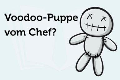 Voodoo-Puppe vom Chef: Eine gute Idee!