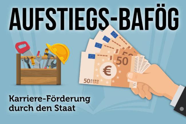 Aufstiegs-Bafög: Förderung durch den Staat