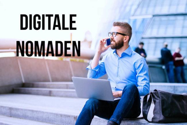 Digitale Nomaden: Definition, Vorteile, Jobs