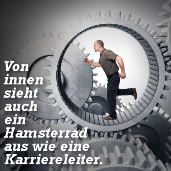 Hamsterrad Verlassen Sprueche Mensch Arbeit Job Raus Aus Dem System