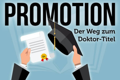 Promotion: Der Weg zum Doktortitel
