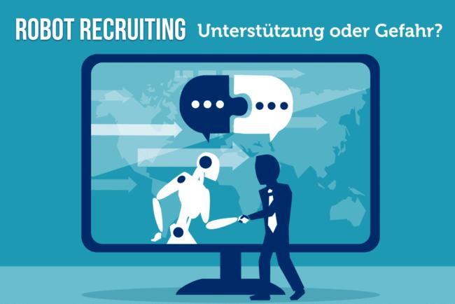 Robot Recruiting: Sind Roboter die Recruiter der Zukunft?