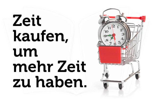 Zeit kaufen: Zeit sparen macht glücklich