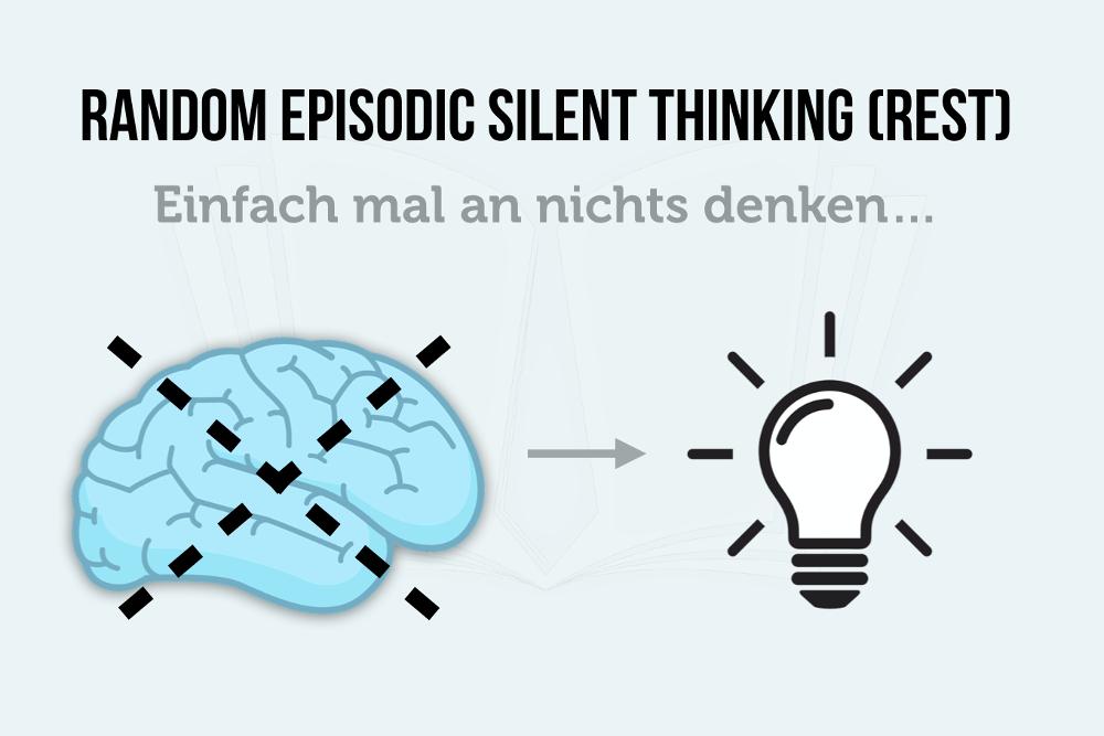 Random Episodic Silent Thinking (REST Moment)
