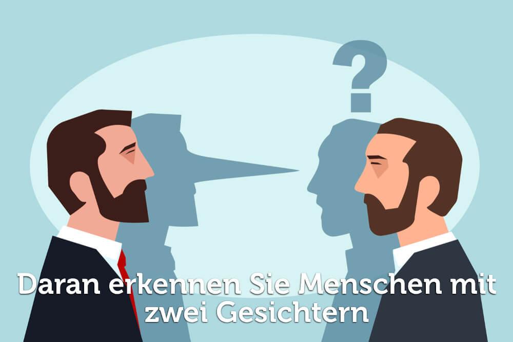 Zwei Gesichter: Woran Sie Falschheit erkennen