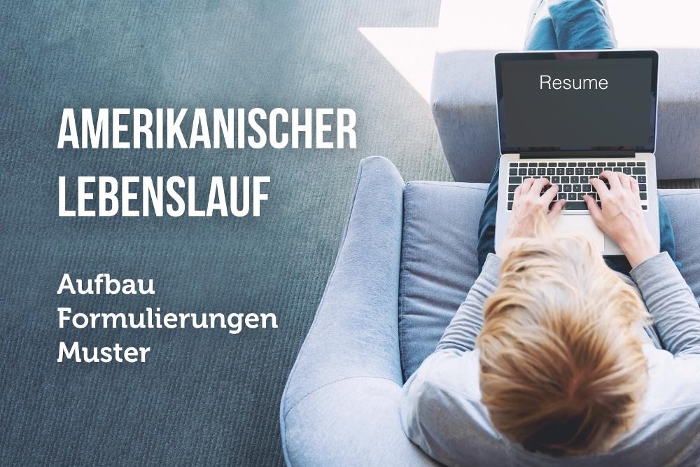 Amerikanischer Lebenslauf Deutsche Form Oder Resume Karrierebibelde