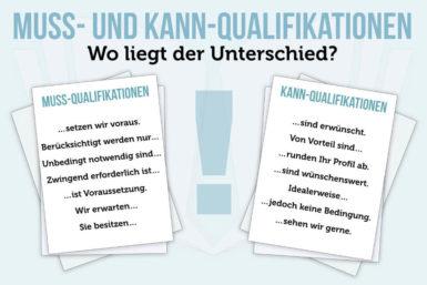 Muss- und Kann-Qualifikationen: Voraussetzungen für die Bewerbung
