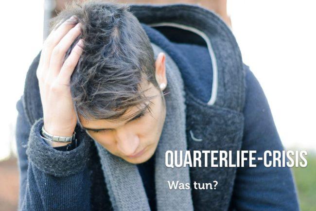 Quarterlife-Crisis: Tipps gegen die Krise