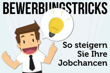 Bewerbungstricks: So steigern Sie Ihre Jobchancen