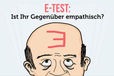 E-Test: Ist Ihr Gegenüber empathisch?