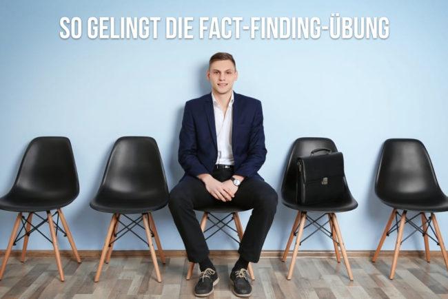 Fact-Finding-Übung: So bestehen Sie sie